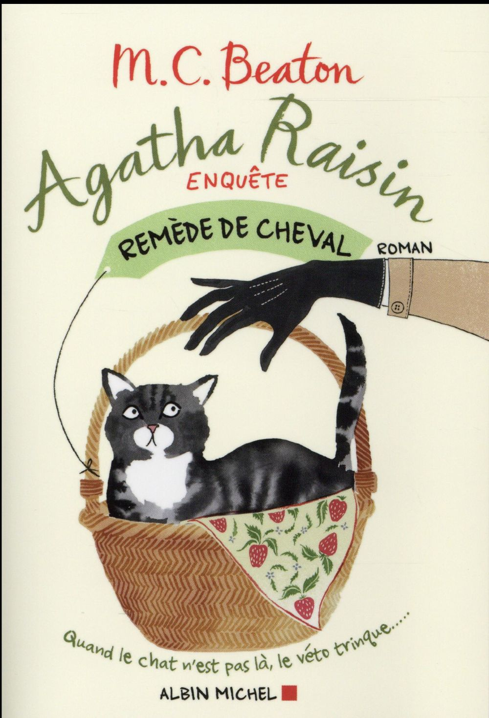 AGATHA RAISIN ENQUETE - REMEDE DE CHEVAL